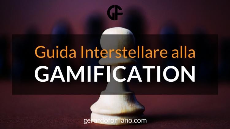 Guida interstellare alla Gamification